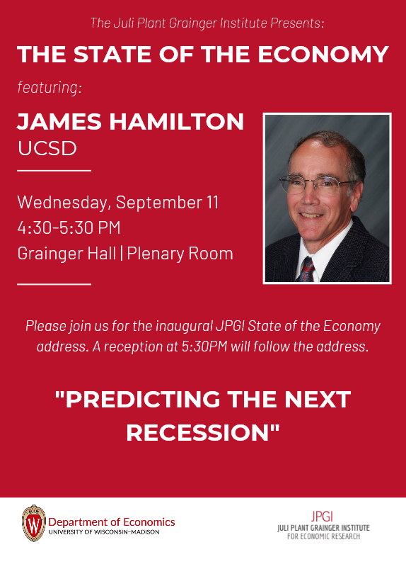 """Predicting the Next Recession"" with James Hamilton"